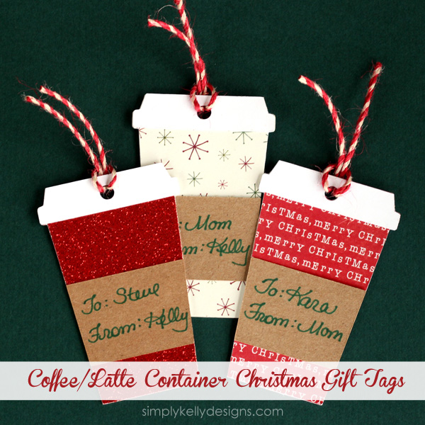 Coffee or Latte Container Christmas Gift Tags » Simply Kelly Designs